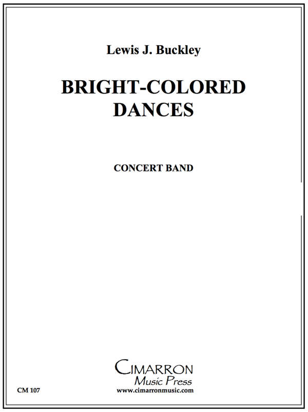 Buckley - Bright-Colored Dances - Concert Band