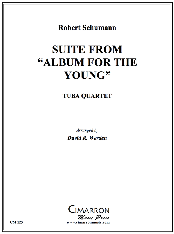 Schumann - Suite from Album for the Young - Tuba Quartet