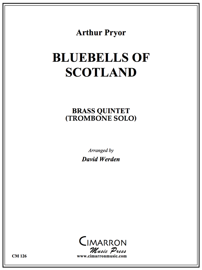 Pryor - Blue Bells of Scotland - Brass Quintet - Featuring Euphonium or Trombone