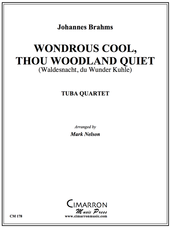 Brahms - Wondrous Cool, Thou Woodland Quiet - Tuba Quartet (EETT)