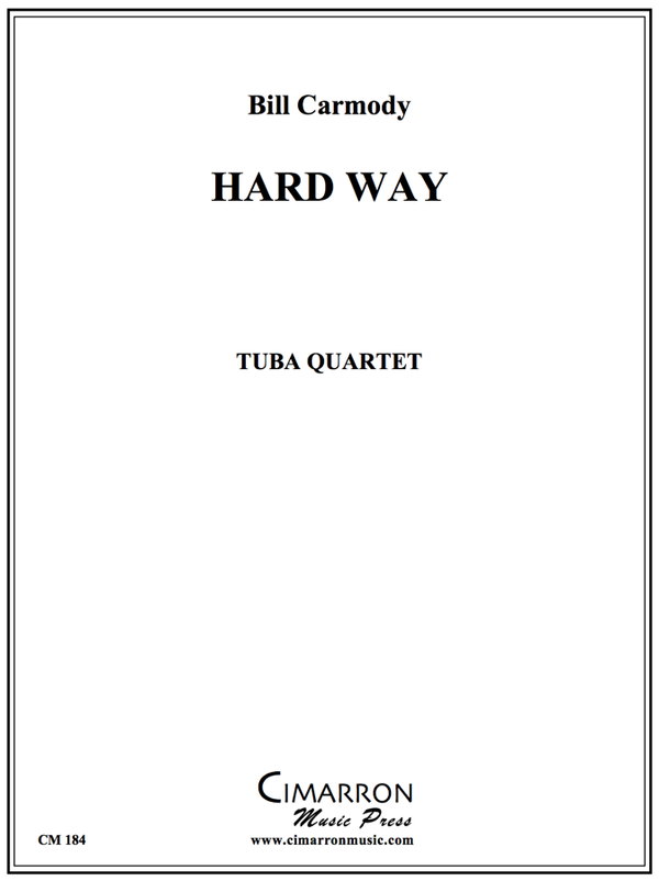 Carmody - Hard Way - Tuba Quartet (EETT)