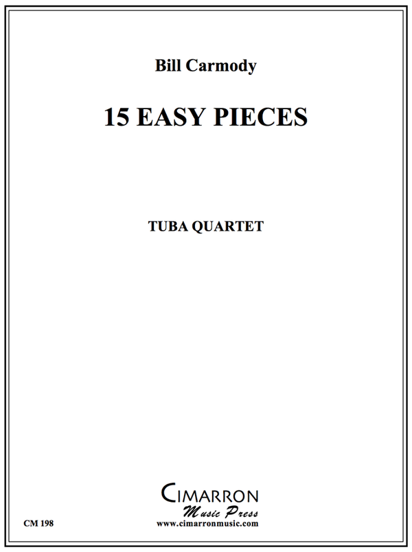 Carmody - 15 Pieces for Bass Clef Instruments - Tuba Quartet (EETT)