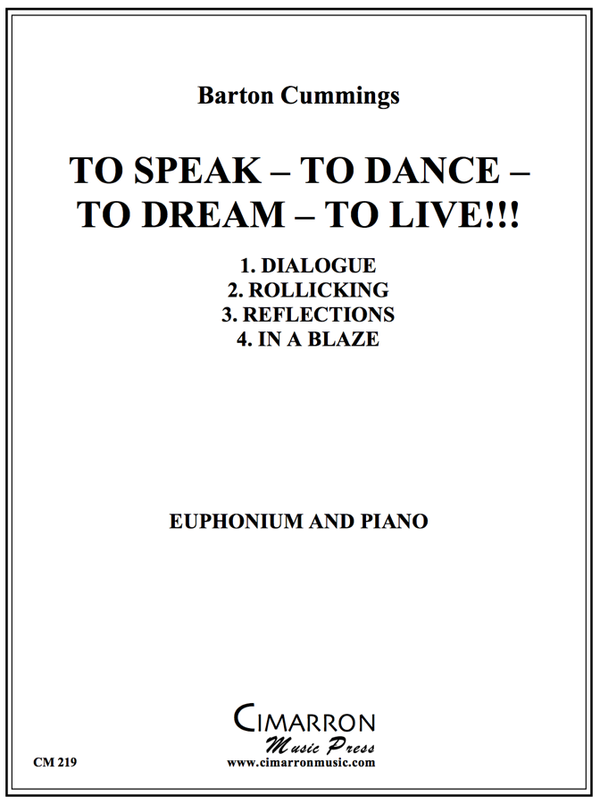 Cummings - To Speak - To Dance - To Dream - To Live! - Euphonium and Piano