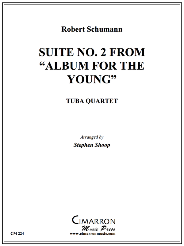 Schumann - Suite No. 2 from Album for the Young - Tuba Quartet (EETT)