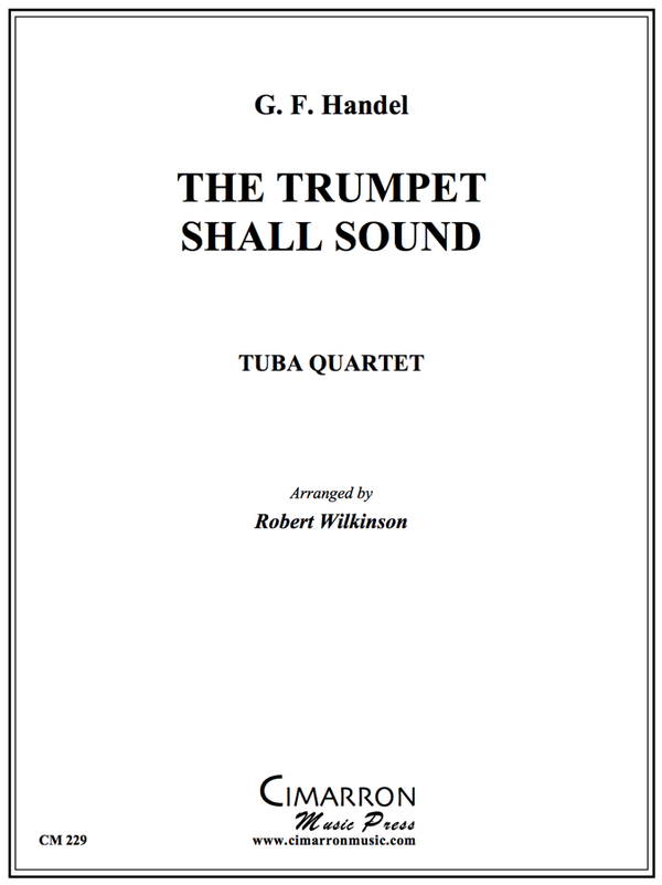 Handel - The Trumpet Shall Sound - Tuba Quartet (EETT)