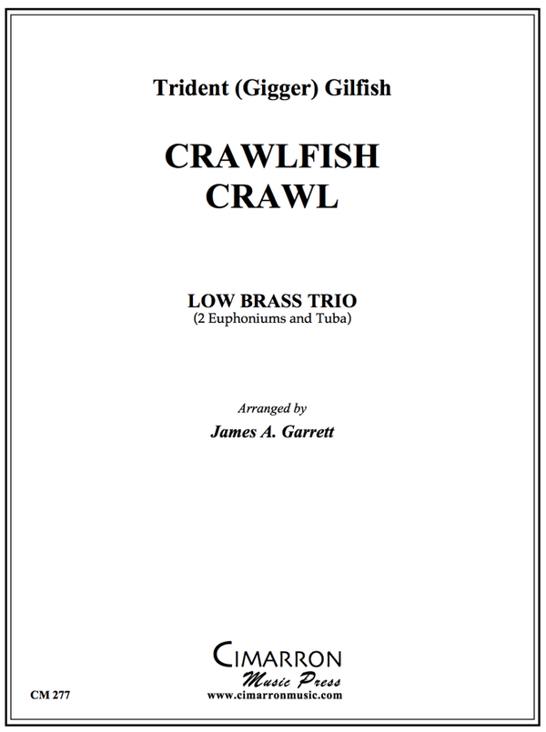 Gilfish - Crawfish Crawl - Euphonium/Tuba Trio