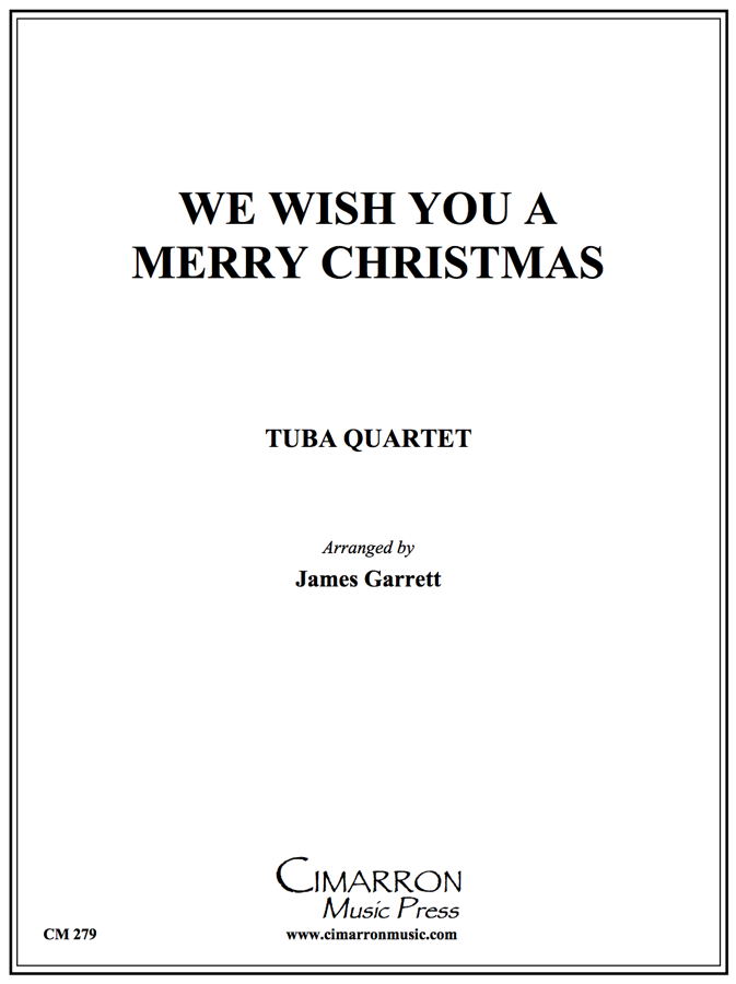 Traditional - We Wish You A Merry Christmas - Tuba Quartet (EETT)