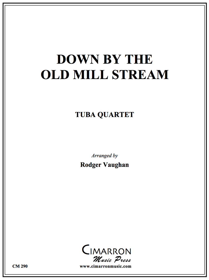 Traditional - Down by the Old Mill Stream - Tuba Quartet (EETT)