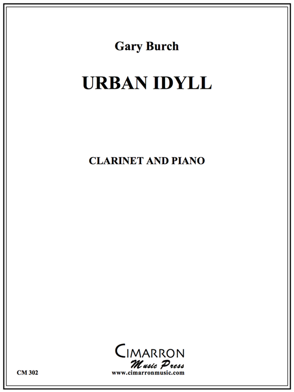 Burch - Urban Idyll - Clarinet and Piano