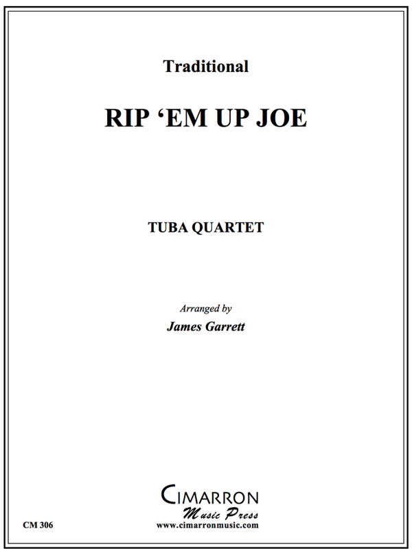 Traditional - Rip 'em Up, Joe - Tuba Quartet (EETT)