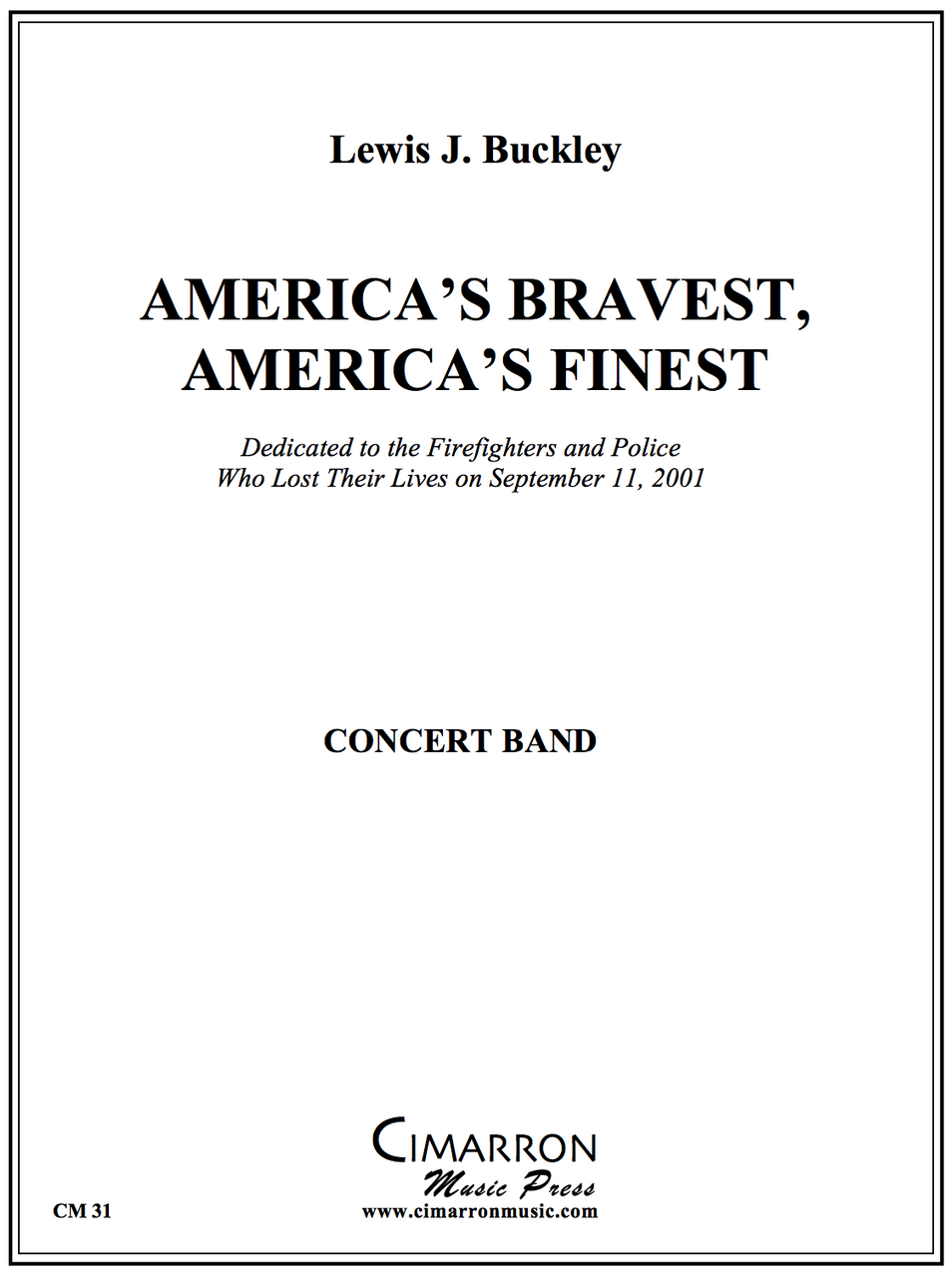 Buckley - America´s Bravest, America´s Finest - Concert Band