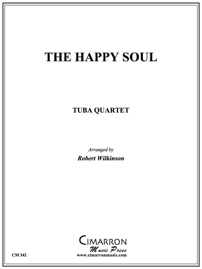 Traditional - The Happy Soul - Tuba Quartet (EETT)