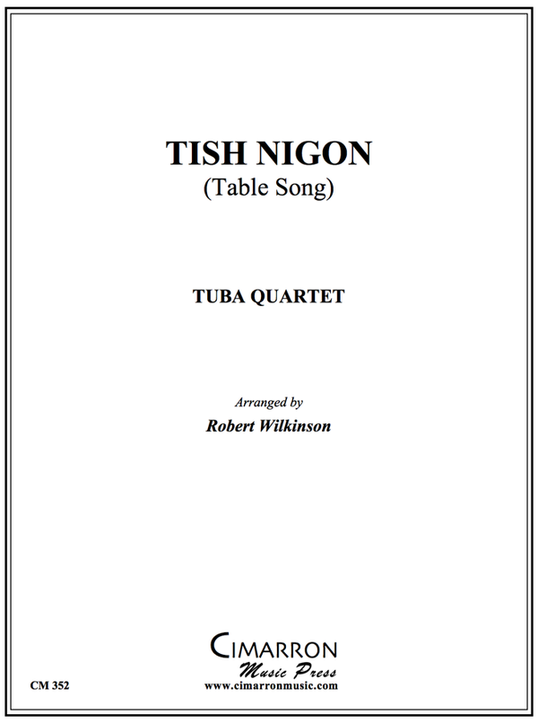 Traditional - Tish Nigon (Table Song) - Tuba Quartet (EETT)