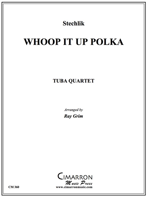 Stechlik - Whoop It Up Polka - Tuba Quartet (EETT)