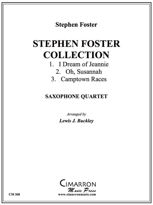 Foster - Stephen Foster Collection - Saxophone Quartet (SATB)