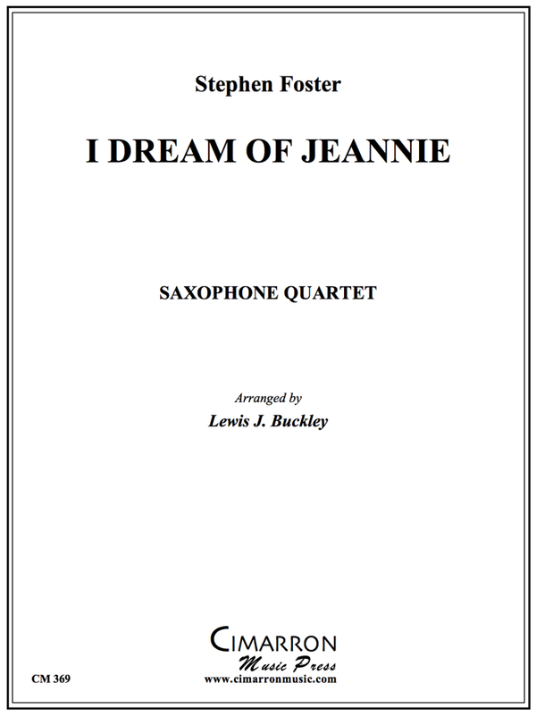 Foster - I Dream of Jeannie - Saxophone Quartet (SATB)