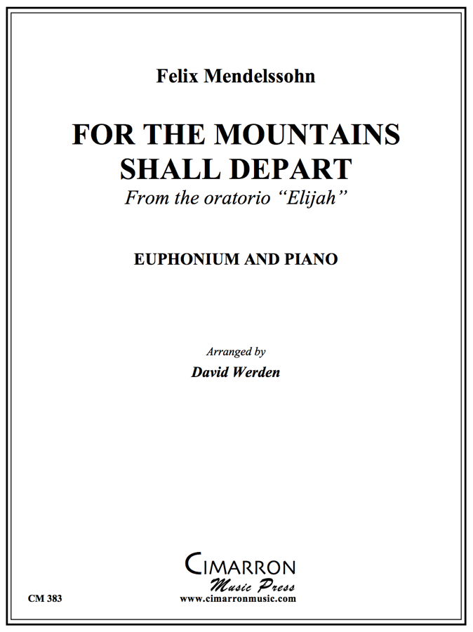 Mendelssohn - For the Mountains Shall Depart - Euphonium and Piano