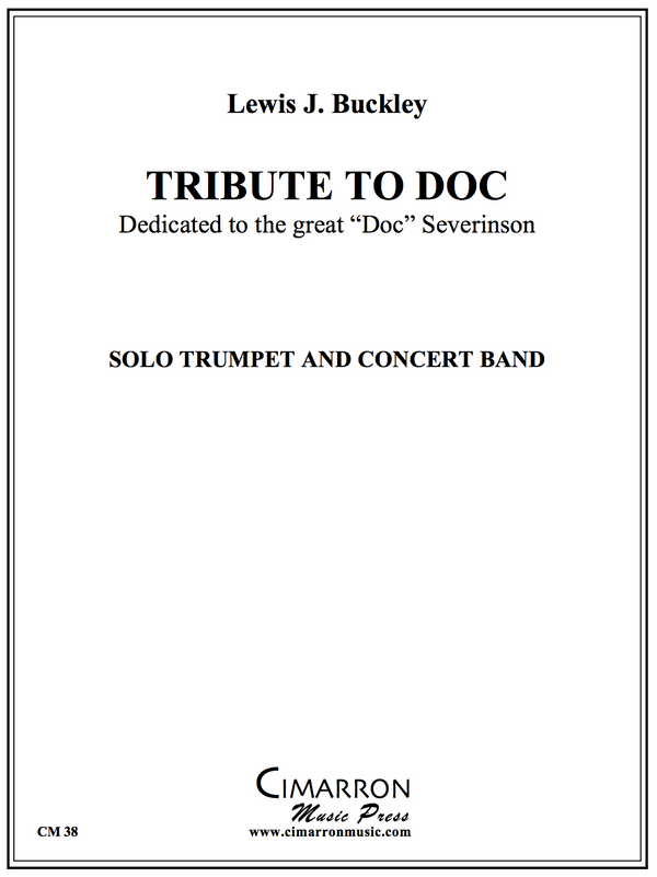 Buckley - Tribute to Doc - Solo Trumpet And Concert Band