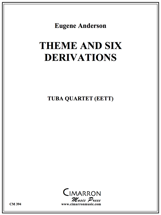 Anderson - Theme and Six (6) Derivations - Tuba Quartet (EETT)