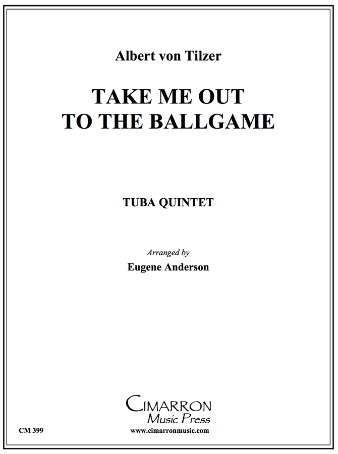 Tilzer - Take Me Out To The Ballgame - Tuba Ensemble