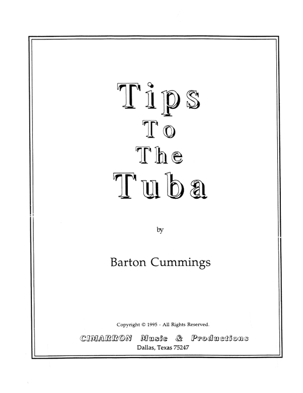 Cummings - Tips To The Tuba - Tuba Methods