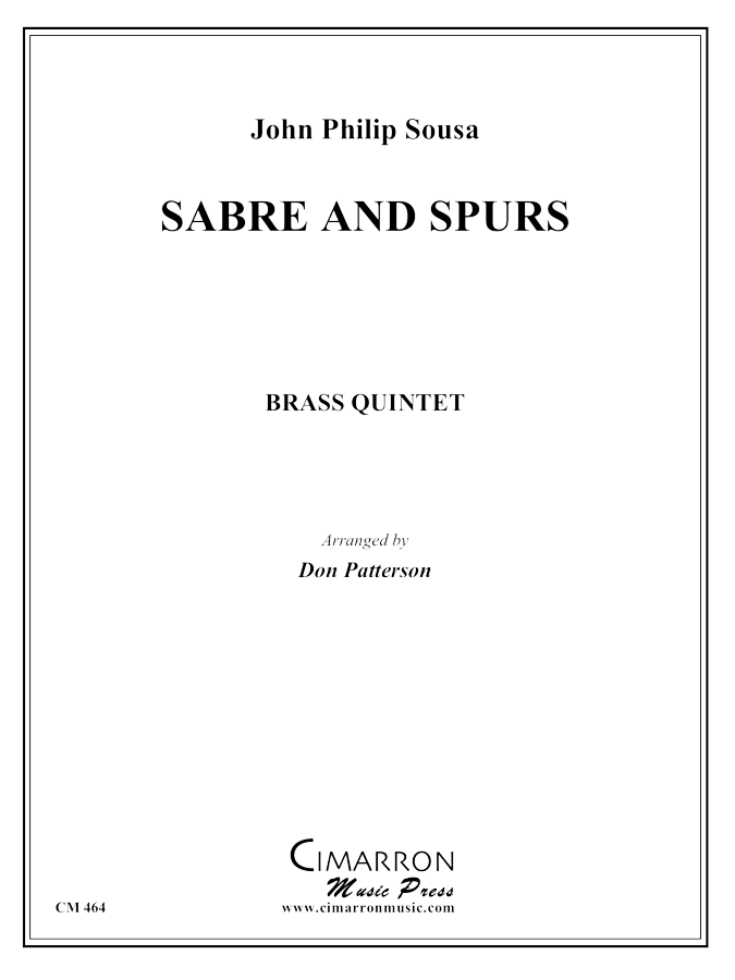 Sousa - Sabre and Spurs - Brass Quintet