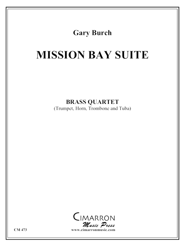 Burch - Mission Bay Suite - Brass Quartet