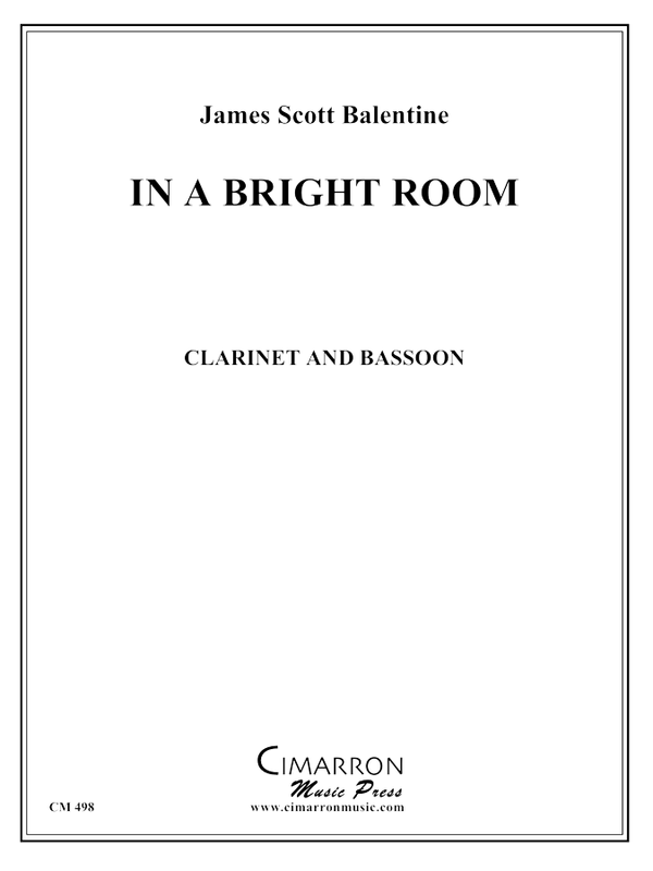 Balentine, Scott - In a Bright Room - Clarinet and Bassoon