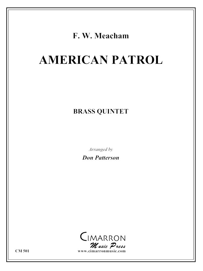 Meacham - American Patrol March - Brass Quintet