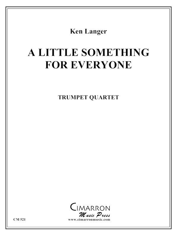 Langer - A Little Something for Everyone - Trumpet Quartet