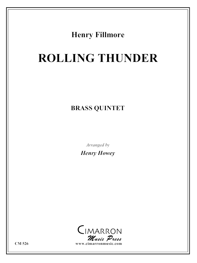 Fillmore - Rolling Thunder March - Brass Quintet