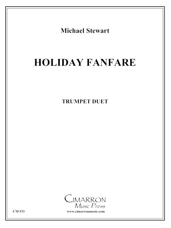 Stewart - Holiday Fanfare for Two Trumpets - Trumpet Duo