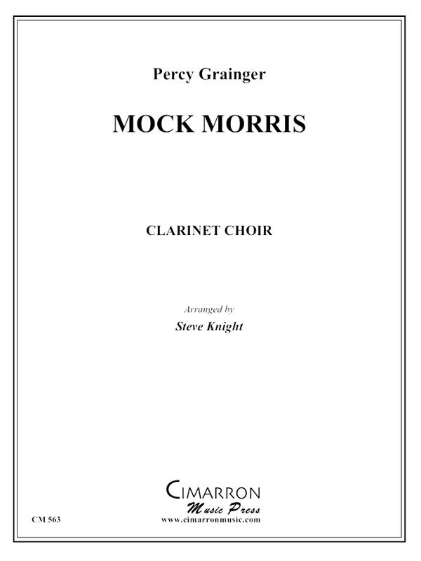 Grainger, P - Mock Morris - Clarinet Choir