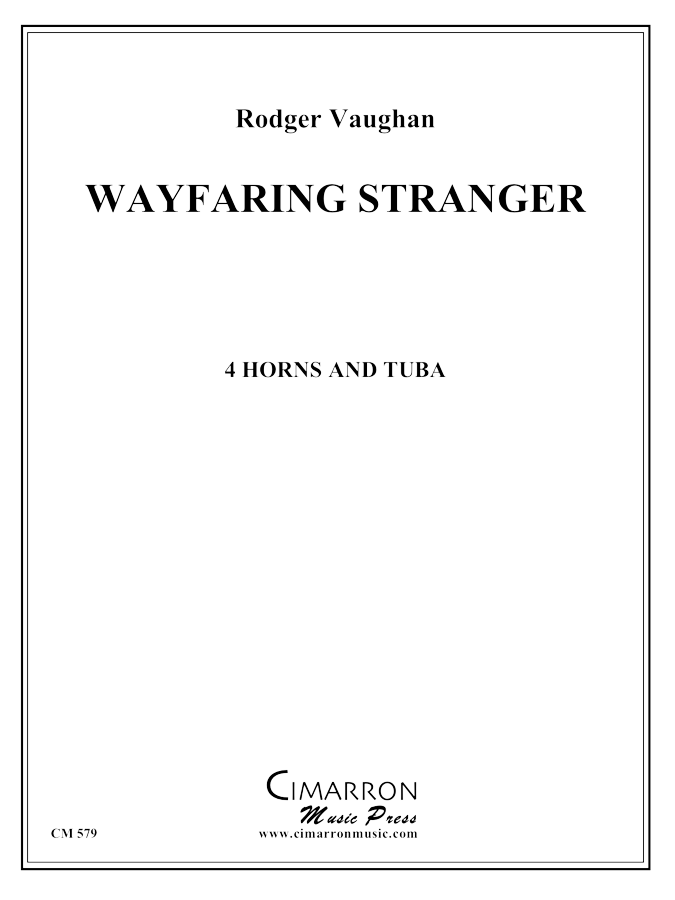Vaughan, Rodger - Wayfaring Stranger - Horn Quartet and Tuba