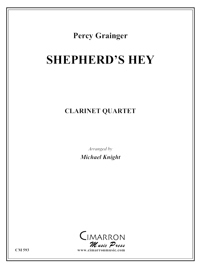 Grainger, P - Shepherd's Hey - Clarinet Quartet