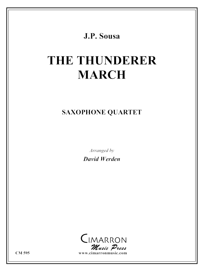 Sousa - Thunderer March - Saxophone Quartet (SATB)