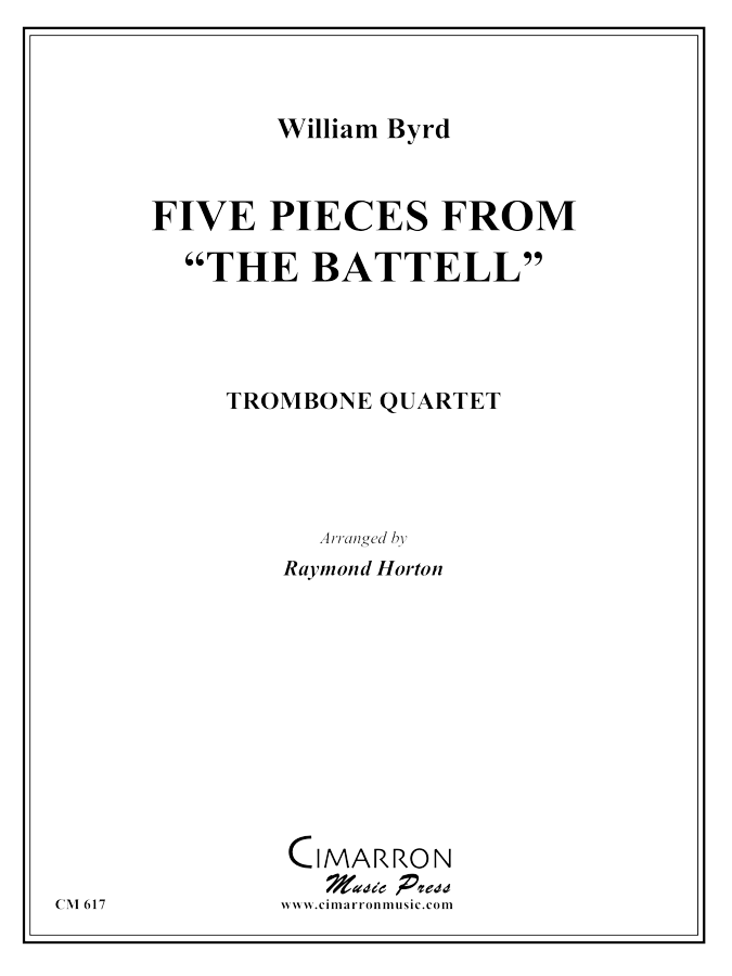 "Byrd, W - Five Pieces from ""The Battell"" - Trombone Quartet"