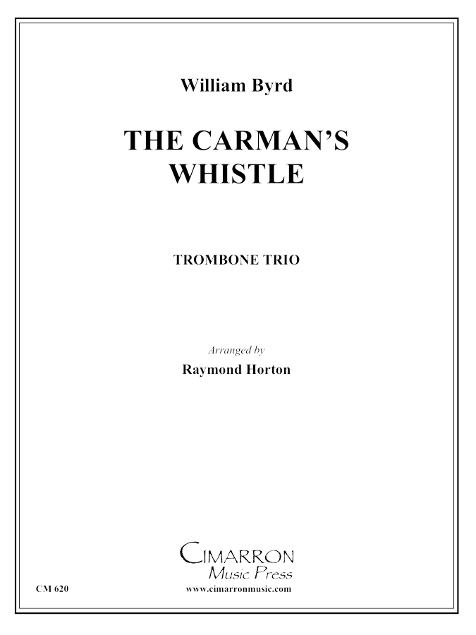 Byrd, W - Carman's Whistle  - Trombone Trio