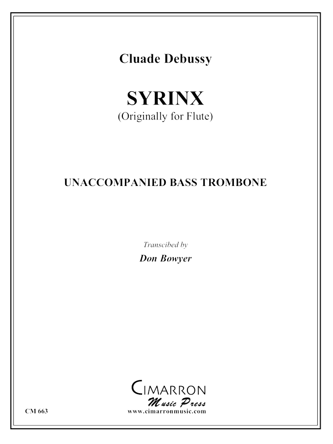 Debussy - Syrinx - Bass Trombone Solo
