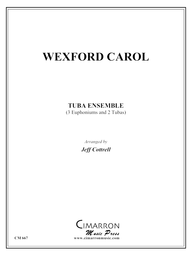 Traditional - Wexford Carol - Tuba Ensemble