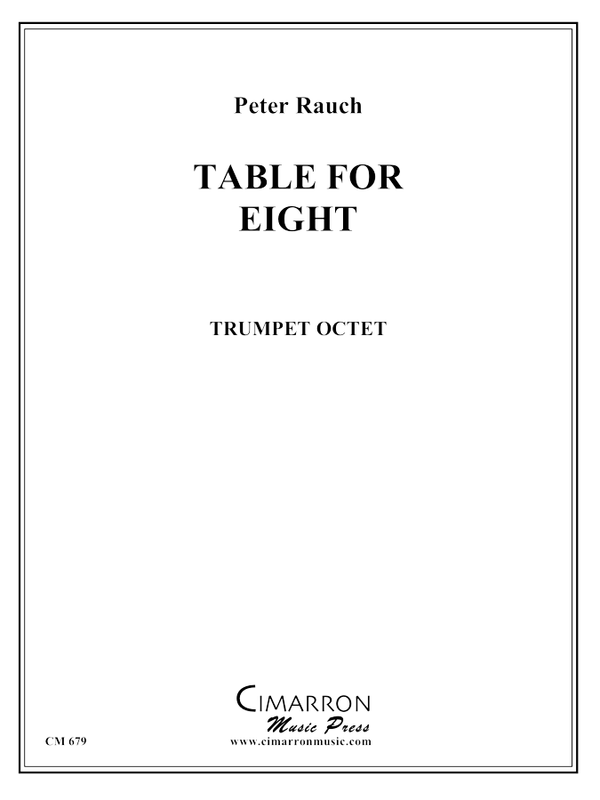 Rauch - Table for Eight - Trumpet Ensemble
