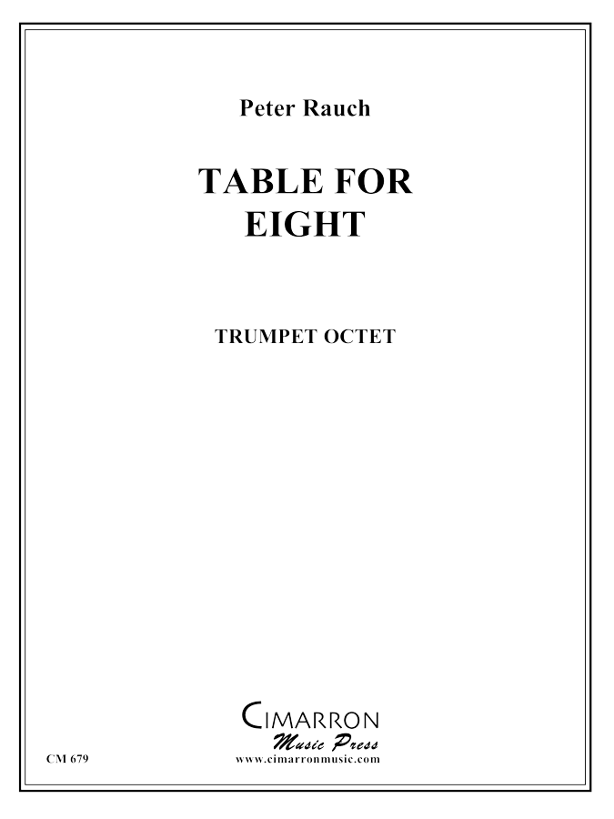 Rauch, Peter - Table for Eight - Trumpet Ensemble