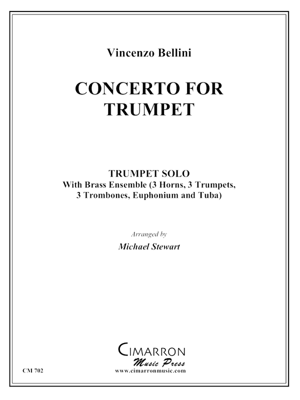 Bellini - Concerto for Trumpet - Trumpet and Brass Ensemble