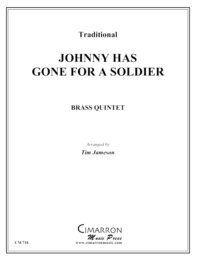 Traditional - Johnny Has Gone For A Soldier - Brass Quintet