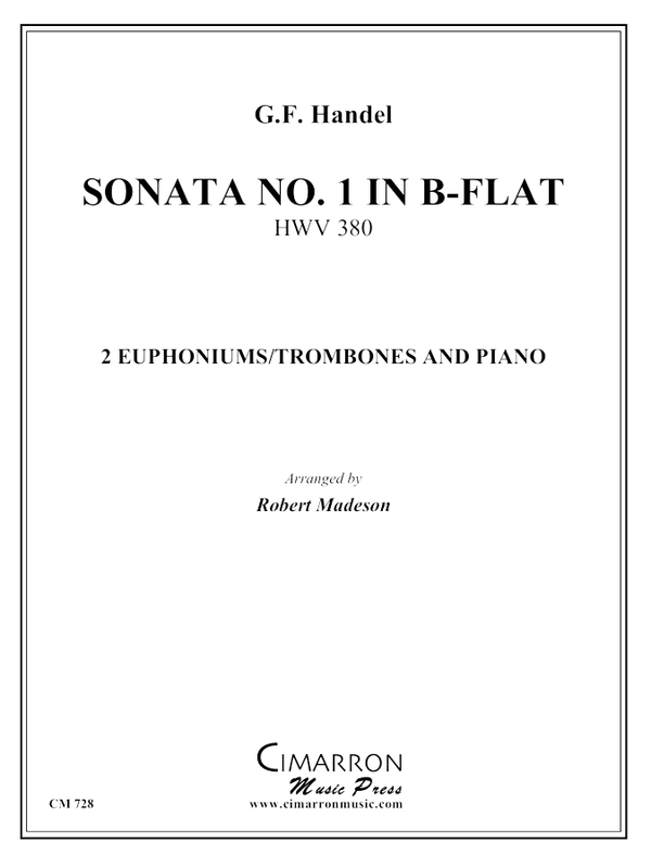 Handel - Sonata No. 1 in Bb (HWV 380) - Trombone or Euphonium Duet and Piano