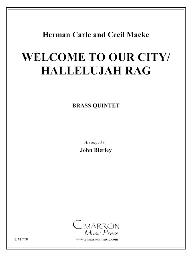 Carle/Mack - Welcome to Our City/Hallelujah Rag - Brass Quintet