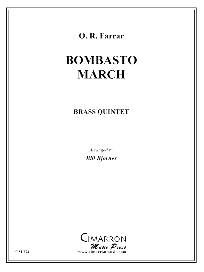 Farrar, O - Bombasto March - Brass Quintet