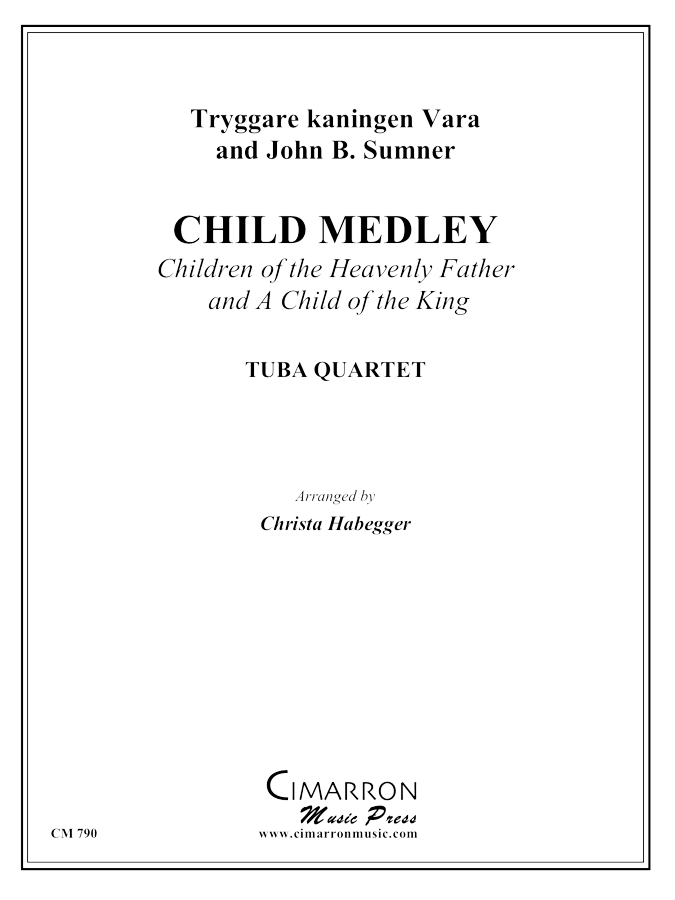 Various - Children of Heavenly Father/A Child of the King - Tuba Quartet (EETT)