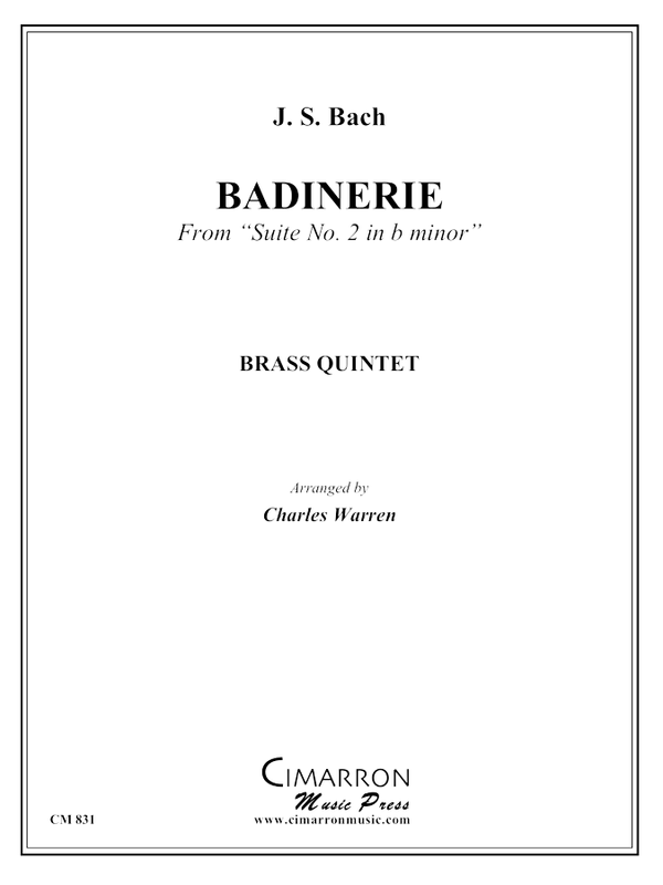 Bach, J S - Badinerie from Suite #2 in B min. - Brass Quintet