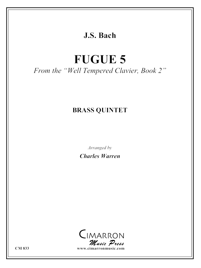 Bach, J S - Fuga No. 5 from the WTC Book #2 - Brass Quintet